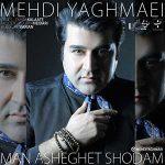Mehdi-Yaghmaei-Asheghet-Shodam